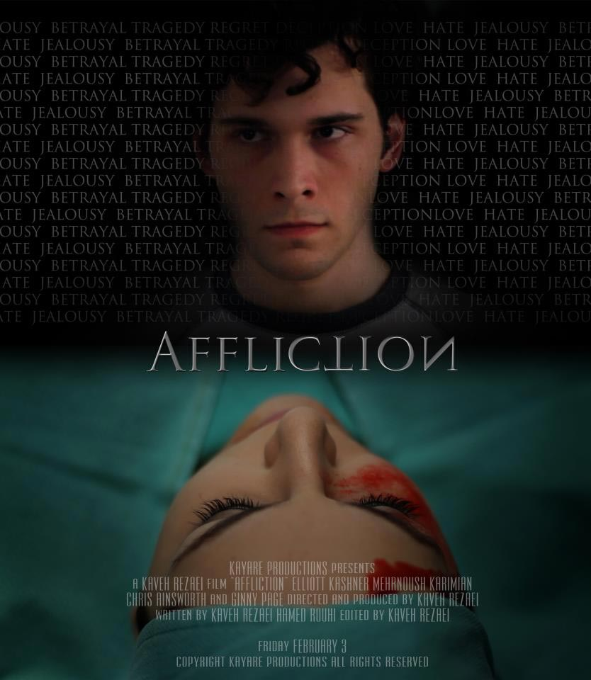 AFFLICTION – A Kaveh Rezaei Film