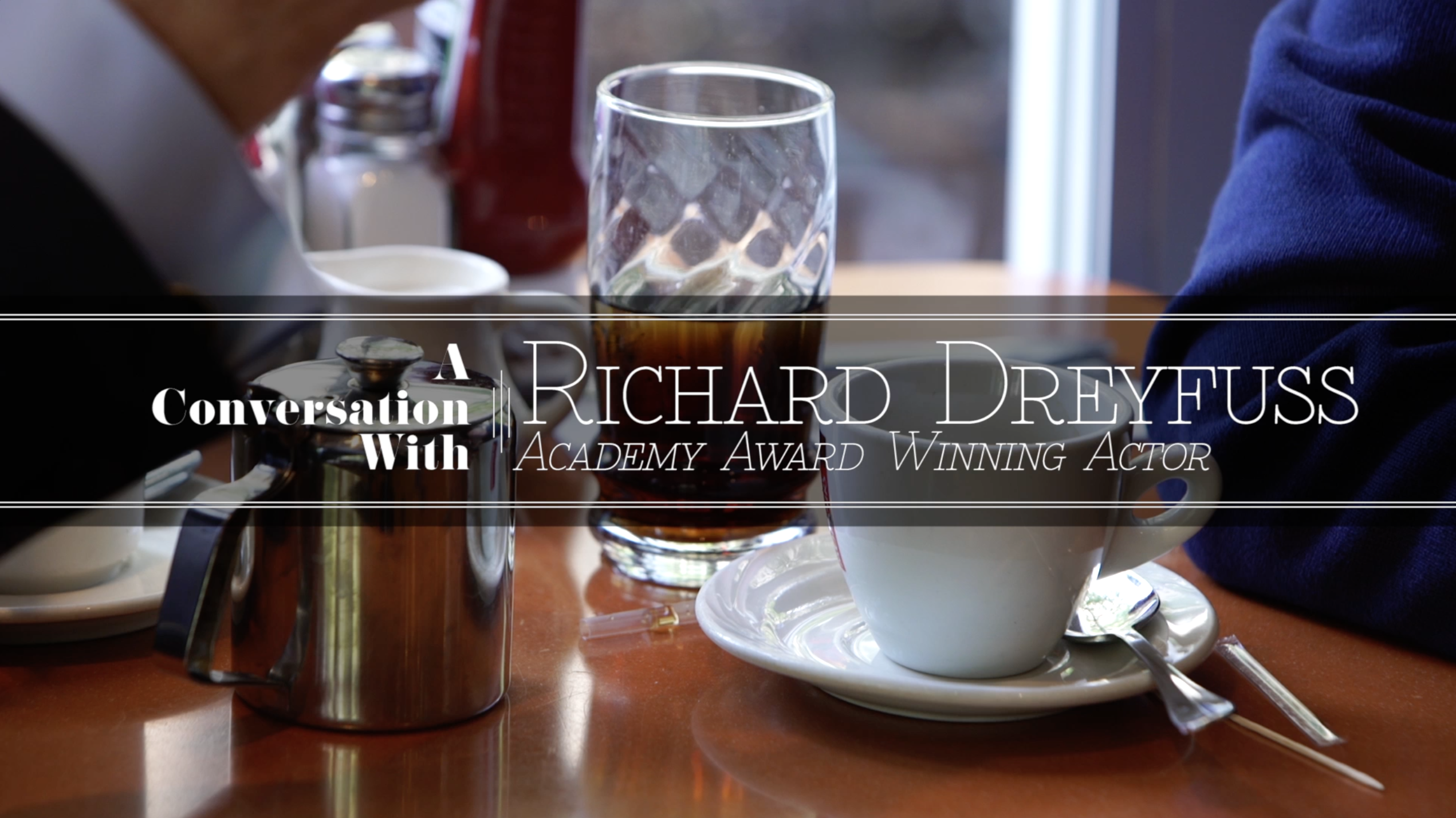A Convo with Richard Dreyfuss